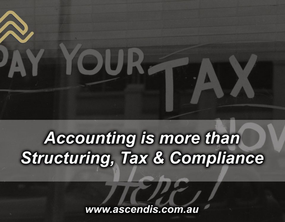 Accounting is more than Structuring, Tax & Compliance